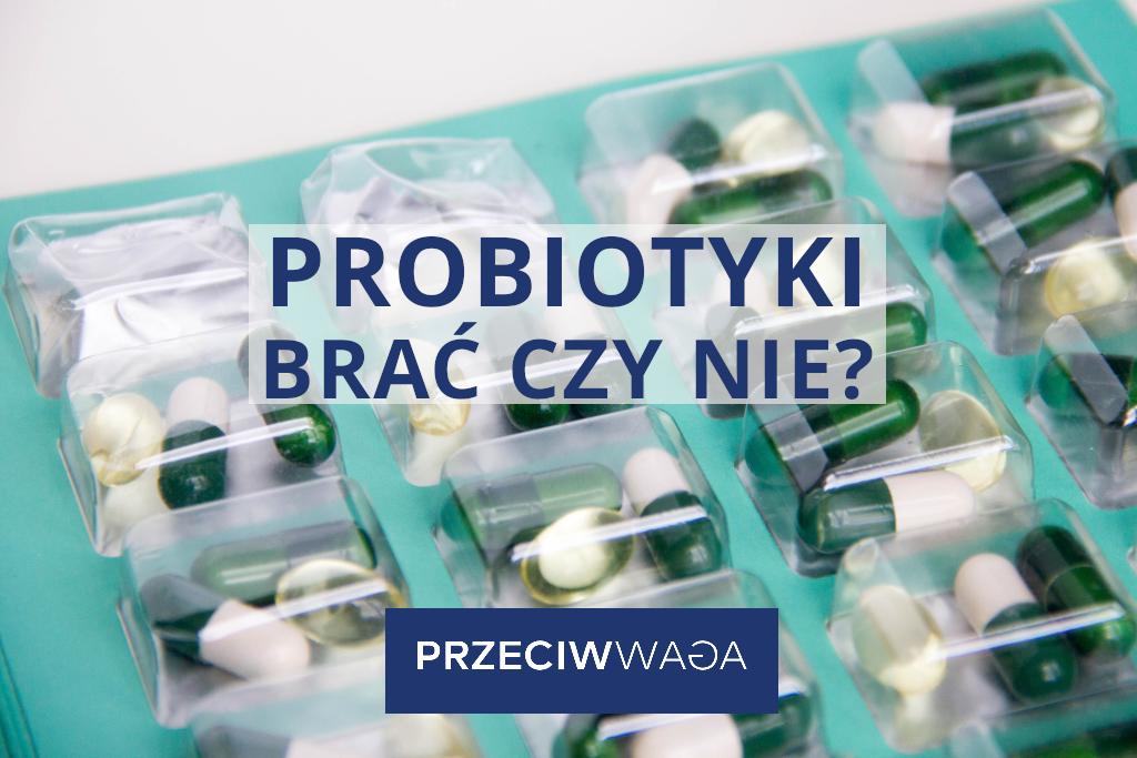 Czysuplementować probiotyki?